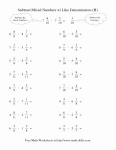 Subtracting Mixed Numbers Worksheet Of Subtract Mixed Numbers W Like Denominators H Worksheet